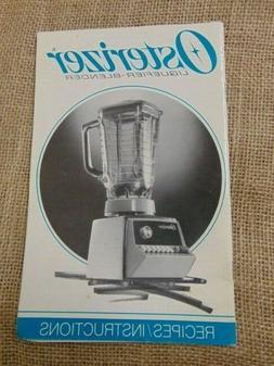 1991 Osterizer Liquefier-Blender Recipes Instructions Applia