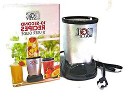 Magic Bullet Base and 10-Second Recipes User Guide