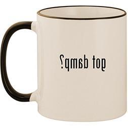 got damp? - 11oz Ceramic Colored Handle & Rim Coffee Mug Cup
